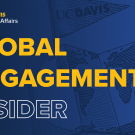 UC Davis Global Affairs Global Engagement Insider on a blue background with a folded map illustration