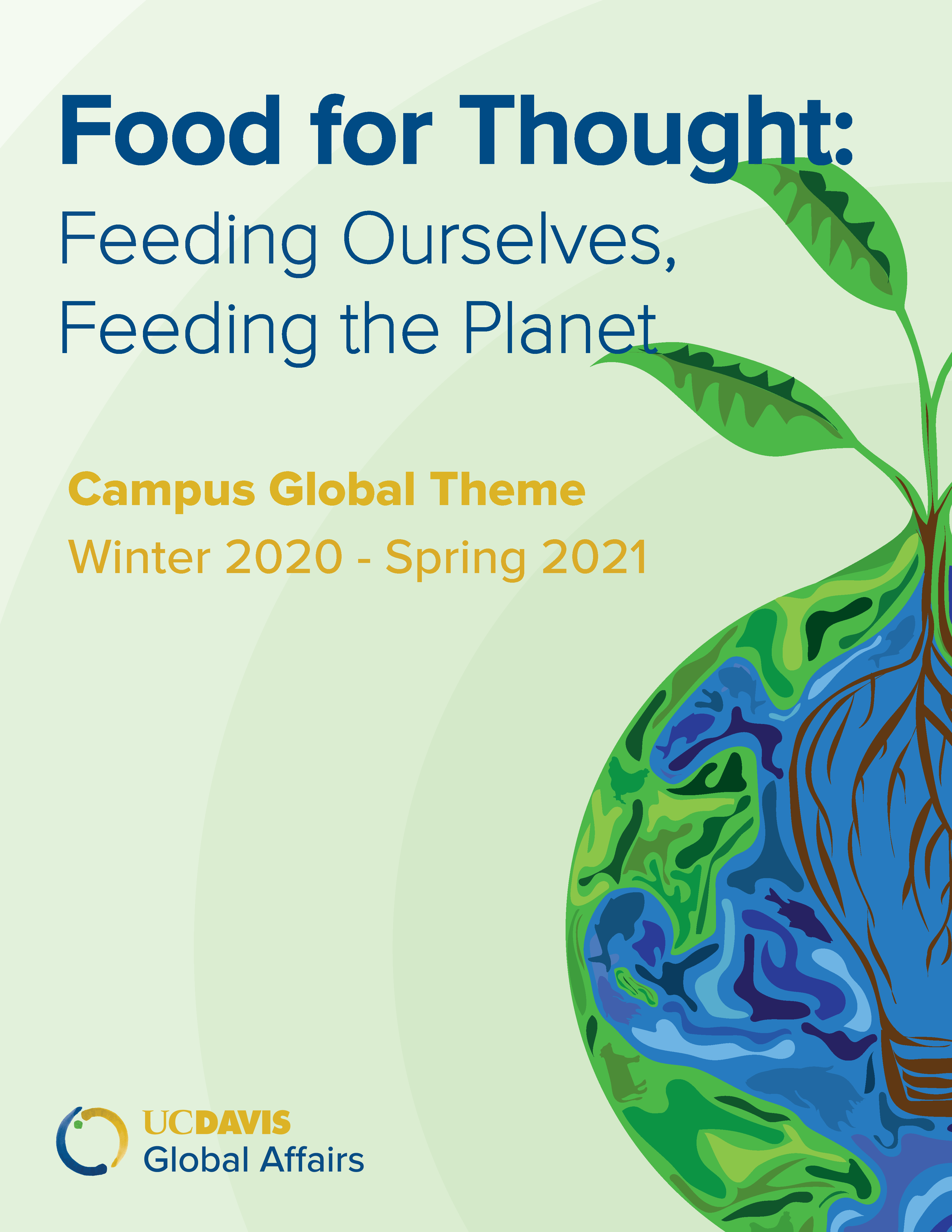 Campus Global Theme, Winter 2020-Spring 2021
