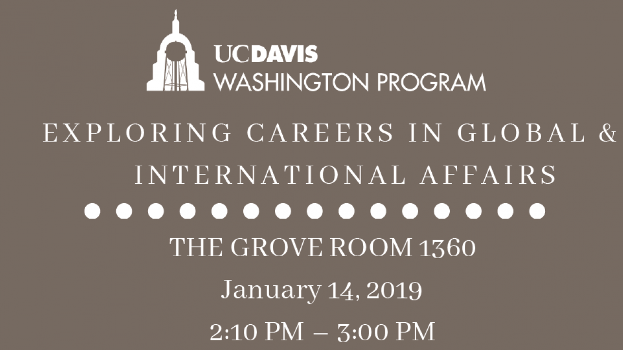 Join this UC Davis Washington Program event, featuring Jolynn Shoemaker, director of global engagements in Global Affairs, who is speaking about how to maximize internship experiences in Washington, D.C.